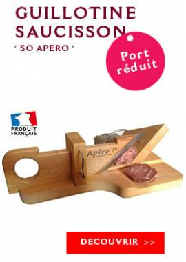 GUILLOTINE SAUCISSON SO APERO
